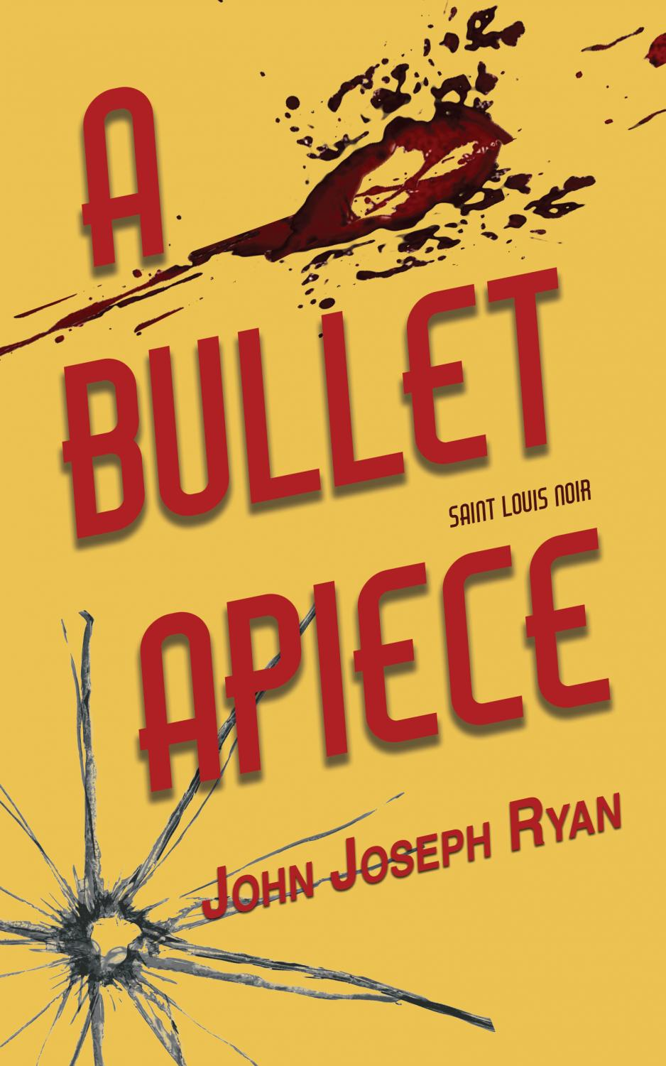 CHS English teacher John Ryan's first novel, A Bullet Apiece (Image from public domain).